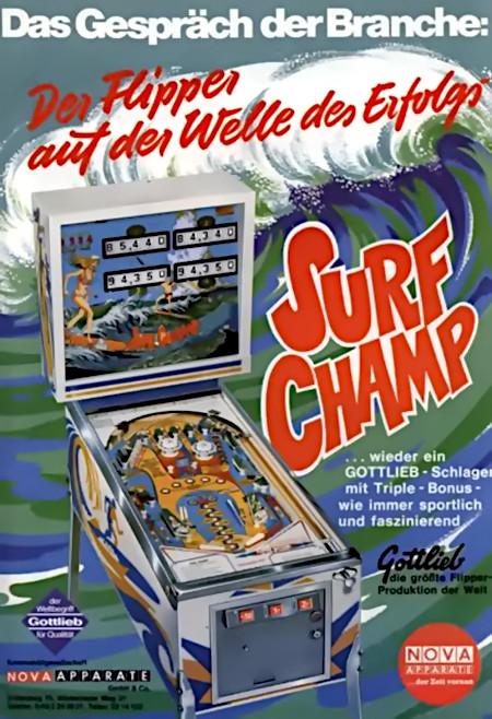 Werbung des Großhändlers Nova Apparate für den Gottlieb-Flipper Surf Champ in einer Fachzeitschrift für Automatenaufsteller aus dem Jahr 1975 -- Das Gespräch der Branche: Der Flipper auf der Welle des Erfolgs -- Surf Champ -- wieder ein Gottlieb-Schlager mit Triple-Bonus, wie immer sportlich und faszinierend. -- Gottlieb, die größte Flipper-Produktion der Welt.