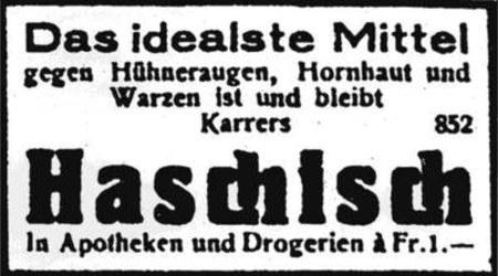 Das idealste Mittel gegen Hühneraugen, Hornhaut und Warzen ist und bleibt Karrers Haschisch -- In Apotheken und Drogerien á Fr. 1.--