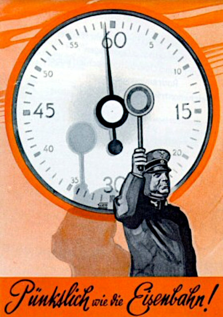 Propagandaplakat aus der Zeit der Hitlerdiktatur: Pünktlich wie die Eisenbahn
