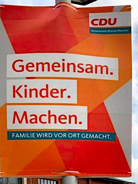 Wahlplakat -- CDU -- Gemeinsam. Rheine. Machen. -- Gemeinsam. Kinder. Machen. -- Familie wird vor Ort gemacht.