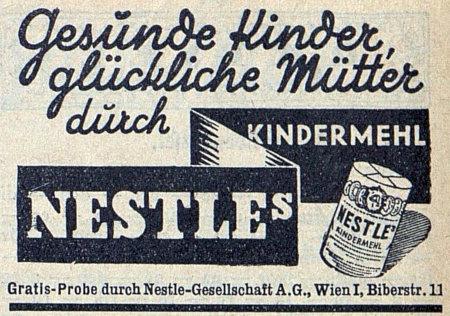 Reklame aus dem Jahr 1933: Gesunde Kinder, glückliche Mütter durch Nestle's Kindermehl -- Gratis-Probe durch Nestle-Gesellschaft A.G., Wien I, Biberstraße 11