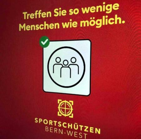 Treffen Sie so wenige Menschen wie möglich. -- Sportschützen Bern-West