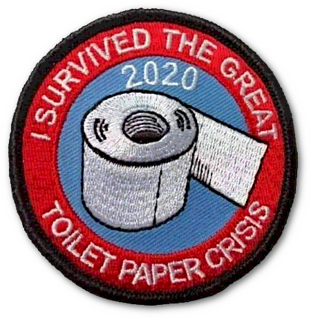Aufnäher: I survived the great toilet paper crisis 2020