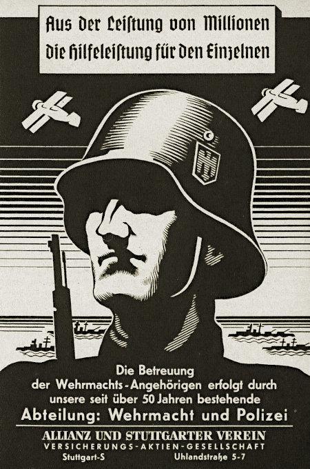 Werbung aus dem Jahr 1938 -- Aus der Leistung von Millionen die Hilfeleistung für den Einzelnen -- Die Betreuung der Wehrmachts-Angehörigen erfolgt durch unsere seit über 50 Jahren bestehende Abteilung: Wehrmacht und Polizei -- Allianz und Stuttgarter Verein Versicherung-Aktien-Gesellschaft -- Stuttgart 5 -- Uhlandstraße 5 - 7