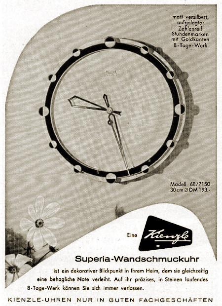 Eine Kienzle Superia-Wandschmuckuhr ist ein dekorativer Blickpunkt in ihrem Heim, dem sie gleichzeitig eine behagliche Note verleiht. Auf ihr präzises, in Steinen laufendes 8-Tage-Werk können sie sich immer verlassen. -- Kienzle-Uhren -- NUR IN GUTEN FACHGESCHÄFTEN -- matt versilbert, aufgelegter Zahlenreif, Stundenmarken mit Goldkanten, 8-Tage-Werk -- Modell 68/7150, 30 cm Durchmesser, DM 193,-