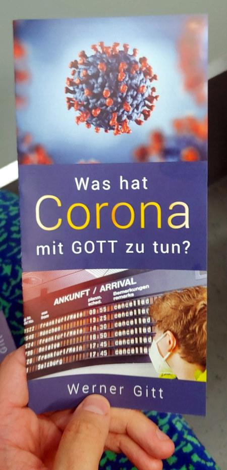 Foto eines Traktates von Werner Gitt: Was hat Corona mit GOTT zu tun?