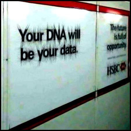 Reklame im öffentlichen Blickraum: Your DNA will be your data. The future is full of opportunity. HSBC