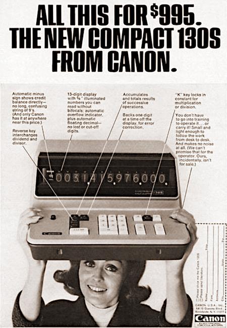 Werbung aus dem Jahr 1968 für die elektronische Rechenmaschine Canon 130S -- All this for $995 -- The new compact 130S from Canon